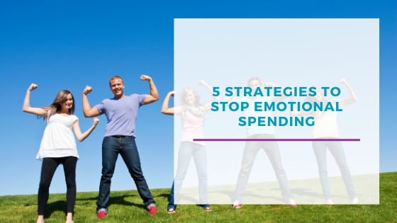 5 Strategies to stop emotional spending