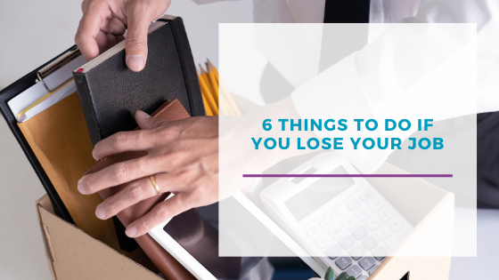 6 Things to do if you lose your job